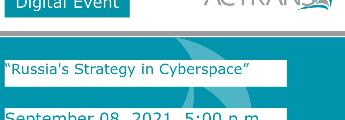 """Digital Event: """"Russia's Strategy in Cyberspace"""". Sept 08, 2021, 5:00 p.m."""